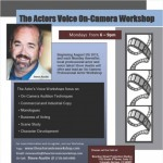 The Actor's Voice On-Camera Workshop presented by  at ,