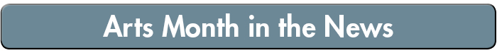Arts Month News Button