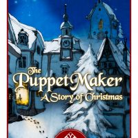 The Puppet Maker: A Story of Christmas