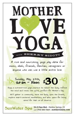 Mother Love Yoga with Sherry Sidoti presented by SunWater Spa at SunWater Spa, Manitou Springs CO