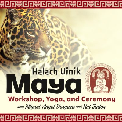 Maya Workshop, Yoga, and Ceremony: Nine Steps of Transformation and Mayan Ceremony