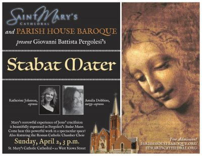 Pergolesi's 'Stabat Mater' presented by Parish House Baroque at St. Mary's Cathedral, Colorado Springs CO