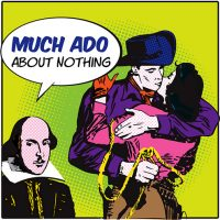 'Much Ado About Nothing'