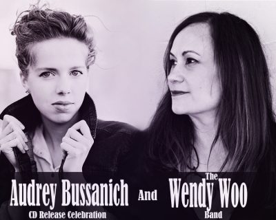 An Evening with Audrey Bussanich and the Wendy Woo Band