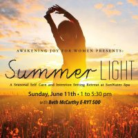 Summer Light: A Seasonal Self Care and Intention Setting Retreat