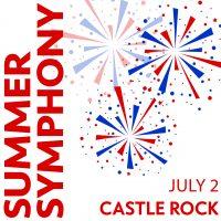 Colorado Springs Philharmonic Presents: Summer Symphony in Castle Rock
