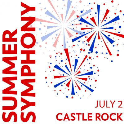 Colorado Springs Philharmonic Presents: Summer Symphony in Castle Rock presented by Colorado Springs Philharmonic at ,