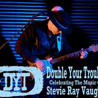 Double Your Trouble: A Tribute to Stevie Ray Vaughan