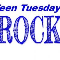 Teen Tuesdays Rock