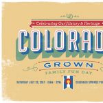 Colorado Grown Family Fun Day presented by Colorado Springs Pioneers Museum at Colorado Springs Pioneers Museum, Colorado Springs CO