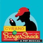'Cyrano de Burgershack' presented by  at ,