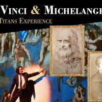 """DaVinci & Michelangelo: The Titans Experience"""