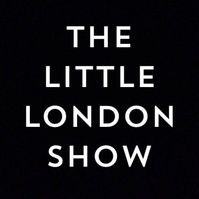 Little London Show