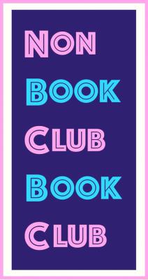 Non Book Club Book Club