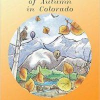 Children's History Hour: 'The Twelve Days of Autumn in Colorado'
