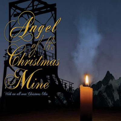 'Angel of the Christmas Mine'
