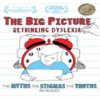 'The Big Picture: Rethinking Dyslexia'