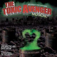 'The Toxic Avenger Musical'