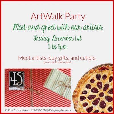 December ArtWalk Party presented by 45 Degree Gallery at 45 Degree Gallery, Colorado Springs CO