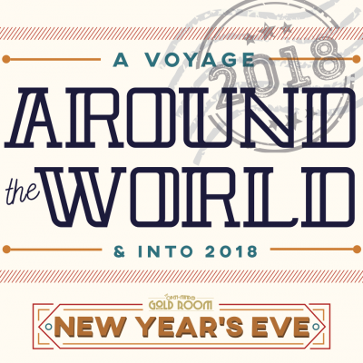 A Voyage Around the World and into 2018: New Year's at The Gold Room presented by Gold Room at The Gold Room, Colorado Springs CO