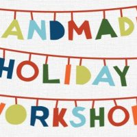 Holiday Gift Workshop