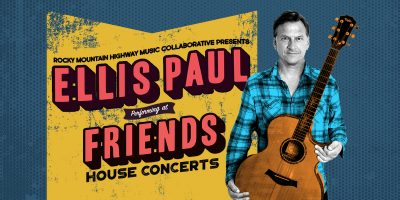 Ellis Paul at Friends House Concerts presented by Rocky Mountain Highway Music Collaborative at ,
