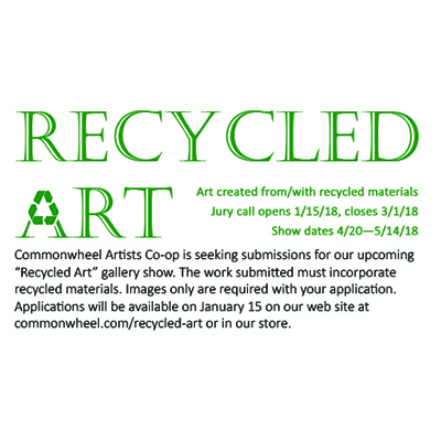 Recycled Art Call for Artists presented by Commonwheel Artists Co-op at Commonwheel Artists Co-op, Manitou Springs CO