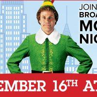 Movie Matinee: 'Elf' presented by Broadmoor Hotel Theater at Broadmoor Hotel Theater, Colorado Springs CO