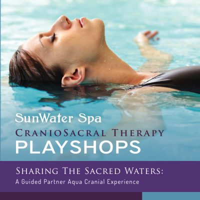 Sharing the Sacred Waters: A Guided Partner Aquacranial Experience