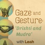 Gaze and Gesture: 'Drishti and Mudra' presented by SunWater Spa at SunWater Spa, Manitou Springs CO