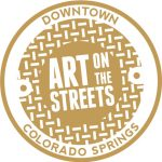 Call for Entries: 20th Annual Art on the Streets presented by Downtown Partnership of Colorado Springs at Downtown Colorado Springs, Colorado Springs CO