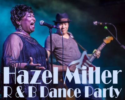 The Hazel Miller Band – R&B Dance Party
