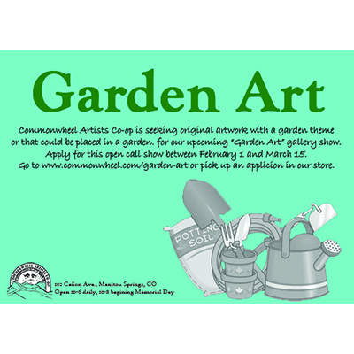 Call for Entries: 'Garden Art' presented by Commonwheel Artists Co-op at Commonwheel Artists Co-op, Manitou Springs CO