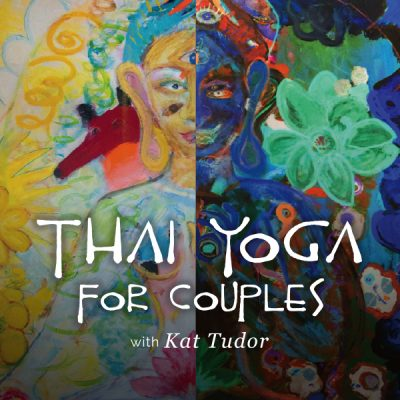 Thai Yoga for Couples with Kat Tudor presented by SunWater Spa at SunWater Spa, Manitou Springs CO