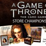 A Game of Thrones LCG Store Championship presented by Petrie's Family Games at Petrie's Family Games, Colorado Springs Colorado
