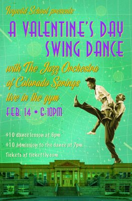A Valentine's Day Swing Dance presented by Ivywild School at Ivywild School Auditorium, Colorado Springs CO