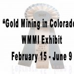 'Gold Mining in Colorado' presented by Western Museum of Mining & Industry at Western Museum of Mining and Industry, Colorado Springs CO