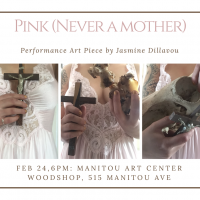 Pink (Never a Mother) presented by Manitou Art Center at Manitou Art Center, Manitou Springs CO