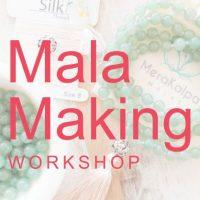 Mala Making Workshop