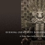 Evening Creativity Dialogues & Workshop: A Three-Part Series