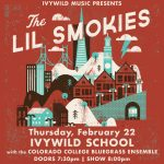 The Lil Smokies presented by Ivywild School at Ivywild School, Colorado Springs CO