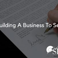 Building A Business To Sell