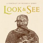 'Look & See: Wendell Berry's Kentucky'