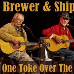 Brewer & Shipley: One Toke Over the Line