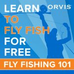 Orvis 101 Introduction to Fly Fishing Class