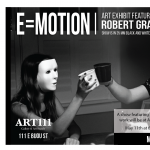 E=MOTION presented by Art 111 Gallery & Art Supply at ,