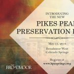 Pikes Peak Preservation Forum presented by Broadmoor Hotel - Rocky Mountain Ballroom at Broadmoor Hotel - Rocky Mountain Ballroom, Colorado Springs CO