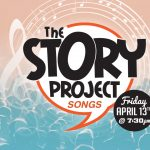 The Story Project: Songs