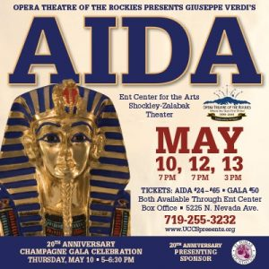'Aida' presented by Opera Theatre of the Rockies at Ent Center for the Arts, Colorado Springs CO