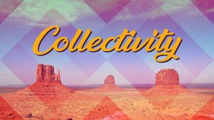 'Collectivity'
